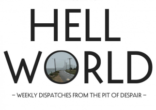 Welcome to the Hell World, by Luke O'Neil