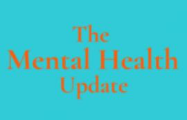 The Mental Health Update, by Jordan Brown