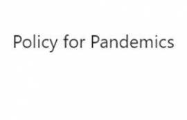 Policy for Pandemics, by Andrew Potter