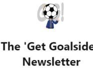 The 'Get Goalside!' Newsletter