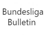 Bundesliga Bulletin