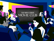 The New Yorker Movie Club