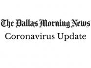 Coronavirus Update, by The Dallas Morning News