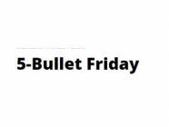 5-Bullet Friday, by Tim Ferriss