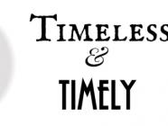 Timeless & Timely, by Scott Monty