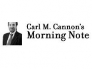 Carl M. Cannon's Morning Note