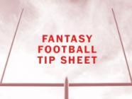 Fantasy Football Tip Sheet
