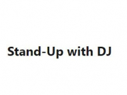 Stand Up with DJ